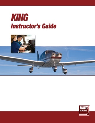 Instructor's Guide for King Schools Pilot Training Curriculum by King Schools book summary, reviews and downlod