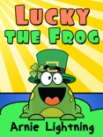 Lucky the Frog book summary, reviews and download