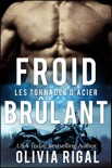 Froid brûlant book summary, reviews and downlod