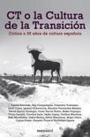 CT o la cultura de la transición resumen del libro