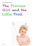The Princess Girl and the Little Troll book summary, reviews and download