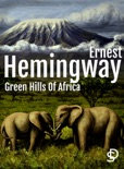 Green Hills of Africa book summary, reviews and downlod
