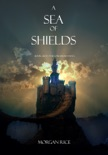 A Sea of Shields (Book #10 in the Sorcerer's Ring) book summary, reviews and downlod