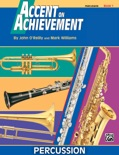 Accent on Achievement: Percussion—Snare Drum, Bass Drum & Accessories, Book 1 book summary, reviews and download