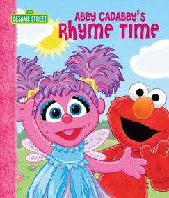 Abby Cadabby's Rhyme Time (Sesame Street) E-Book Download