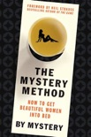 The Mystery Method book summary, reviews and download