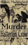 Murder in Hatterton Crow book summary, reviews and download