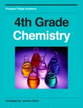 Prospect Ridge Academy 4th Grade Chemistry book summary, reviews and download