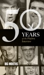 Big Mouths: The Playboy Interview book summary, reviews and downlod