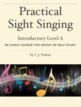 Practical Sight Singing, Introductory Level A book summary, reviews and download