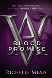 Blood Promise book summary, reviews and download
