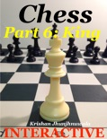 Chess Part 6: King book summary, reviews and downlod