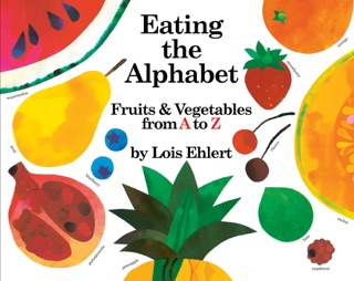 Eating the Alphabet by Houghton Mifflin Harcourt Publishing Company book summary, reviews and downlod