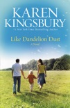 Like Dandelion Dust book summary, reviews and download