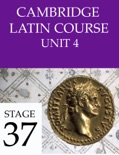 Cambridge Latin Course (4th Ed) Unit 4 Stage 37 book summary, reviews and download