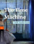 The Time Machine - with Audio book book summary, reviews and downlod