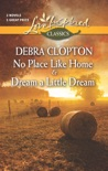 No Place Like Home and Dream a Little Dream book summary, reviews and downlod