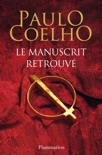 Le Manuscrit retrouvé book summary, reviews and downlod