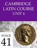 Cambridge Latin Course (4th Ed) Unit 4 Stage 41 book summary, reviews and downlod