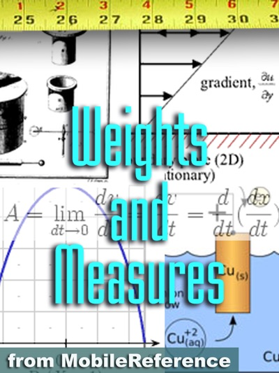Weights and Measures Study Guide by MobileReference Book Summary, Reviews and E-Book Download