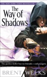 The Way of Shadows book summary, reviews and download