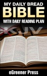 My Daily Bread KJV Bible: with Daily Reading Plan book summary, reviews and download