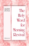 The Holy Word for Morning Revival - The Intrinsic Significance of the Church book summary, reviews and downlod