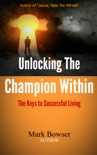 Unlocking the Champion Within book summary, reviews and download