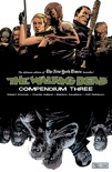 The Walking Dead: Compendium Three book summary, reviews and downlod