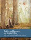 Doctrine and Covenants and Church History Study Guide for Home-Study Seminary Students book summary, reviews and downlod