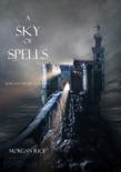 A Sky of Spells (Book #9 in the Sorcerer's Ring) book summary, reviews and downlod