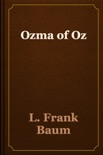 Ozma of Oz book summary, reviews and download