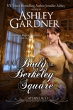 A Body in Berkeley Square book summary, reviews and downlod