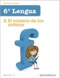 Lengua 6º Primaria 8.El misterio de los anfibios descarga de libros electrónicos