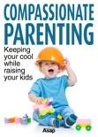 Compassionate Parenting e-book