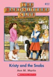 Kristy and the Snobs (The Baby-Sitters Club #11) book summary, reviews and download