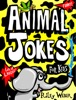 Funny Animal Jokes for Kids book image