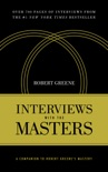 Interviews With the Masters book summary, reviews and downlod