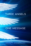 Three Angels, One Message book summary, reviews and download