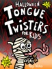 Halloween Tongue Twisters for Kids book image