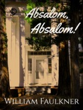 Absalom! Absalom! book summary, reviews and download