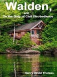 Walden, and On the Duty of Civil Disobedience book summary, reviews and download