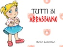 Tutti Si Arrabbiano book summary, reviews and downlod
