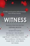 Witness: A Thriller and Suspense eBook Sampler from Witness