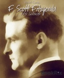 F. Scott Fitzgerald book summary, reviews and downlod