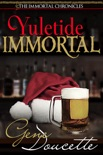 Yuletide Immortal book summary, reviews and downlod