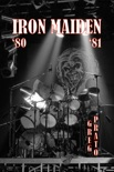 Iron Maiden: '80 '81 book summary, reviews and download