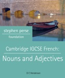 Cambridge IGCSE French: Nouns and Adjectives book summary, reviews and download