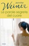 le parole segrete del cuore book summary, reviews and downlod