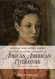 The Wiley Blackwell Anthology of African American Literature, Volume 1 book summary, reviews and download
